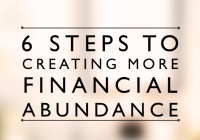 6 steps to creating more financial abundance