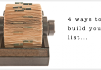 4 things to try to build your email list