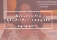 How to move past negative thoughts // Motivation Monday