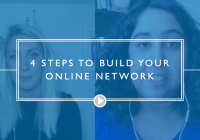 4 Steps to Build Your Online Network