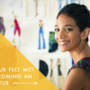 4 ways to get your feet wet before becoming an entrepreneur