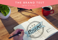 Take the Brand Test and See if You Pass…
