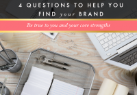 4 Questions To Help You Find Your Brand
