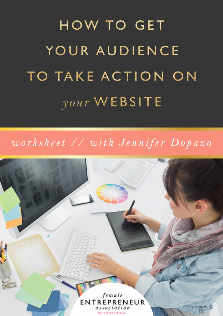 How to Get Your Audience To Take Action on your Website // Free Workbook