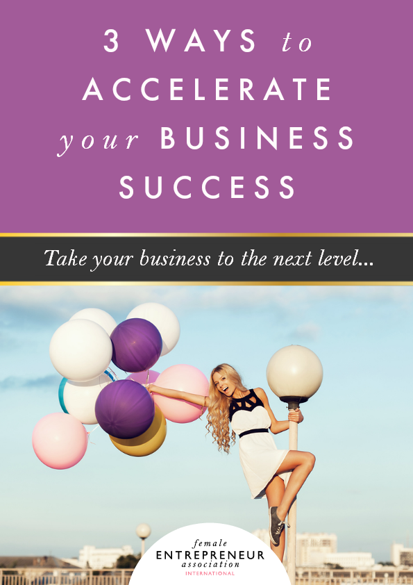 3 Ways to Accelerate Your Business Success
