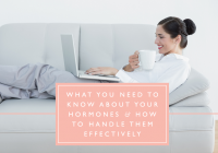 3 Ways To Embrace Your Hormones, To Work With Your Business