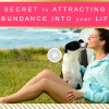 The Secret to Attracting More Abundance into Your Life