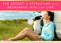 The Secret to Attracting More Abundance into Your Life // Motivation Monday
