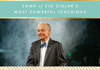 Some of Zig Ziglar's most powerful teachings