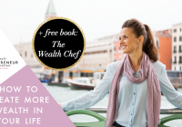 How to create more wealth in your life + free book