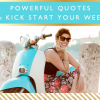 Powerful Quotes to Kick Start Your Week // Motivational Monday