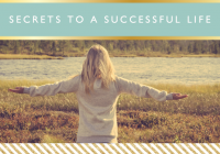 Secrets to a Successful Life // Motivational Monday