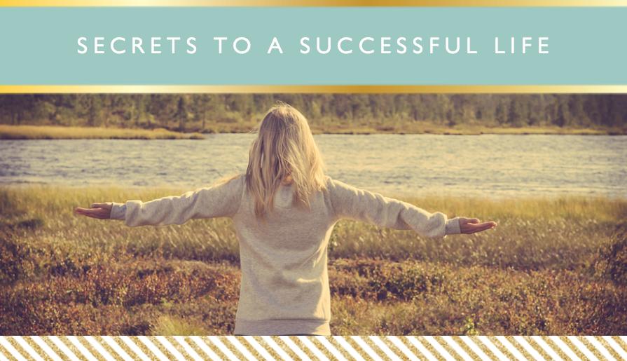 Secrets to a Successful Life // Motivational Monday