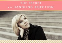 The Secret to Handling Rejection // Motivational Monday