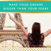 Make Your Dreams Bigger than Your Fears // Motivational Monday