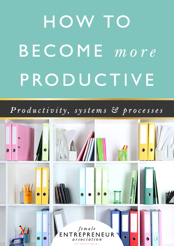 How to become more productive and systemise your business