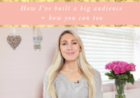 How I've built a big audience + how you can too