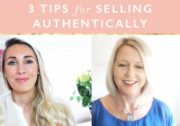 3 Tips For Selling Authentically