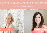 How to create an effective plan and stick to it!