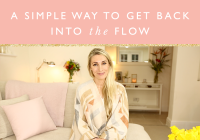 A simple way to get back into the flow + free challenge to help!