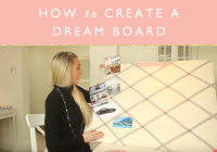 How to create a dream board + free printable