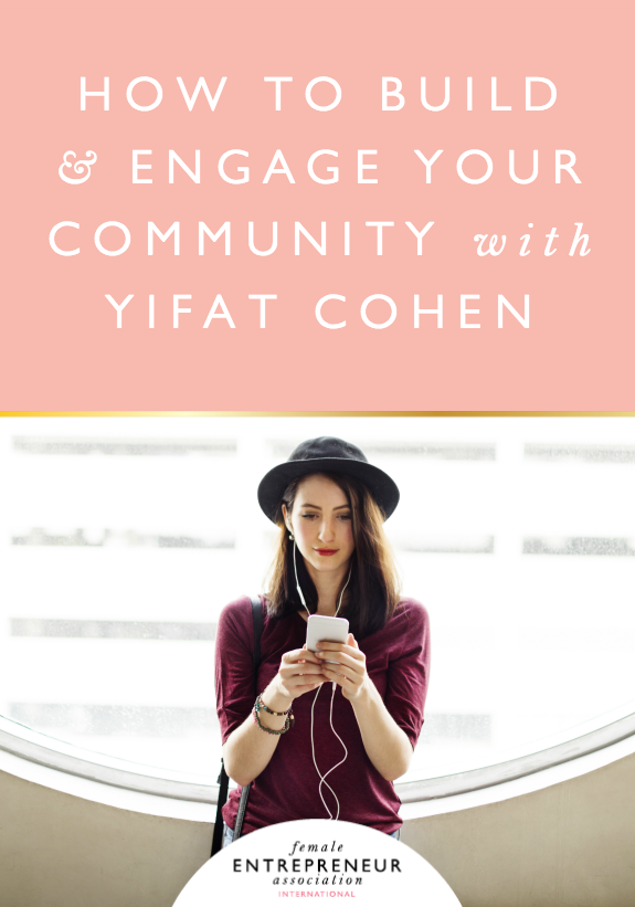 The amazing Yifat Cohen joins us to share her incredible top tips on building an online community, and showing us how live hangouts can really benefit your community and your business!