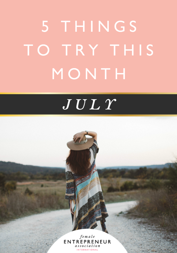 Here are 5 tips to help you uplevel your life and business this month!