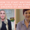 How To Start Writing That Book You've Always Dreamed of Writing with Morgan Gist MacDonald