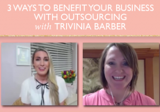 How Outsourcing Can Truly Change Your Business With Trivinia Barber