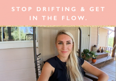 Stop drifting and get back in the flow + free worksheet