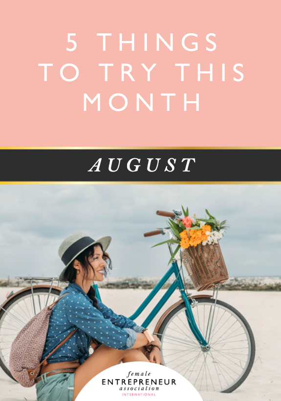 5 THINGS TO TRY THIS MONTH :: AUGUST
