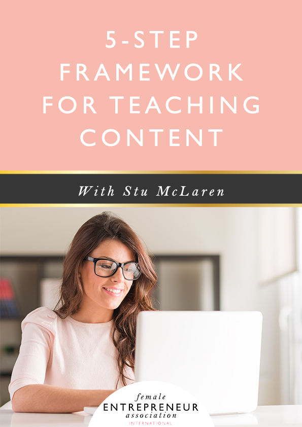 How do you create and teach impactful content that your audience will love, share, comment on and take action from? My interview with Stu McLaren shares a 5-step framework for teaching content.