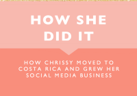 How Chrissy Moved to Costa Rica and Grew Her Social Media Business