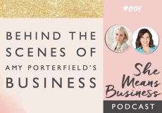 She Means Business Podcast // Behind the scenes of Amy Porterfield's business [PODCAST]