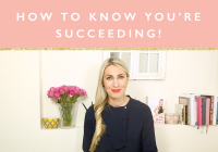 How to know that you're succeeding