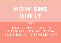 How She Did It // How Gemma Built a 6 Figure Social Media Business