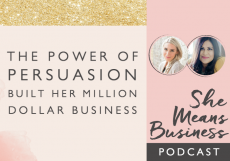 The Power of Persuasion Built Her Million Dollar Business – Bushra Azhar [PODCAST]