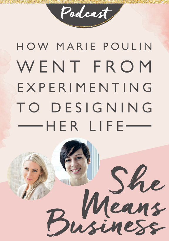 "Marie Poulin is a successful strategist and designer who joins us today in a special episode where we do a ""movie style"" presentation of She Means Business starring: Marie Poulin's life. Join us today for an exciting adventure and a chance to win two amazing giveaways!"