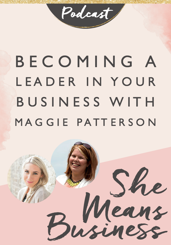 """In this episode of the SheMeans BusinessPodcast, I am talking to the amazing Maggie Patterson from Scoop Industries. She shares her journey from the mindset of """"having"""" a business to """"being a leader"""" of herbusiness. There's such a difference between the two and once Maggie made the shift, she's been able to take things to a whole new level."""
