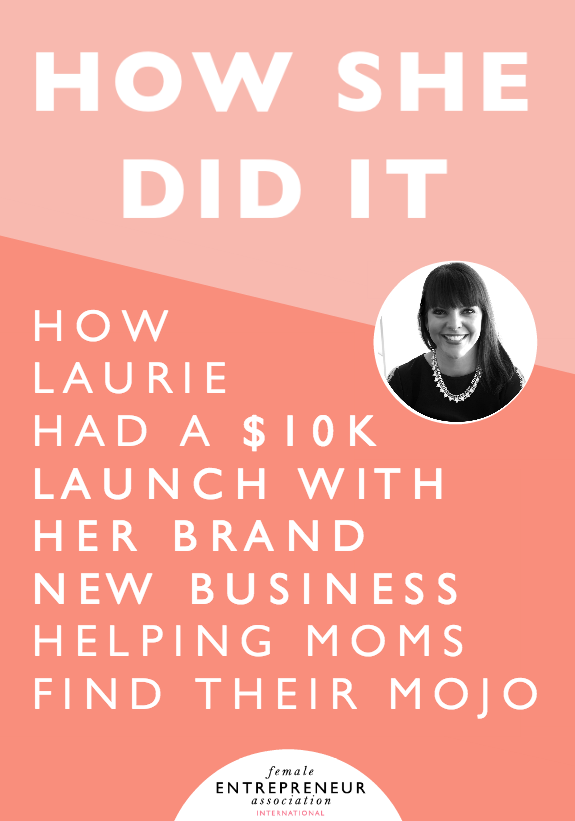 Laurie helps moms find their mojo. She started her business at the beginning of October of 2015 and with no advertising and no budget and no website and no list launched a 5-day free challenge for moms on Facebook. From there, she ran a 6-week Mama Mojo Course with 19 women and then she launched a 4-month Mastermind course and had a 10K launch on December 30, 2015 (just 3 months after starting her business)!