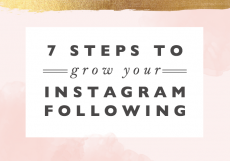 7 Steps to Grow Your Instagram Following
