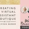 Creating a Virtual Assistant Boutique with Trivinia Barber
