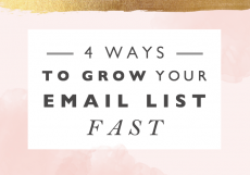 4 Ways to Grow Your Email List Fast
