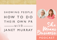 Showing People How to Do Their Own PR with Janet Murray