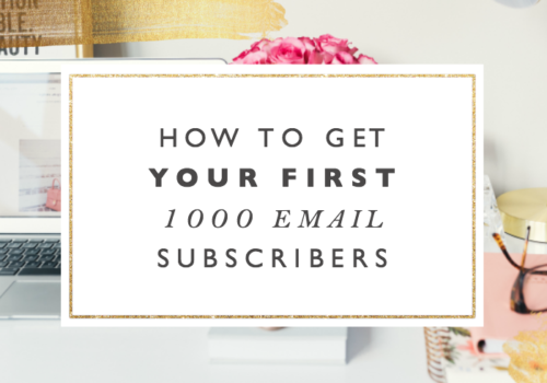 How to Get Your First 1000 Email Subscribers