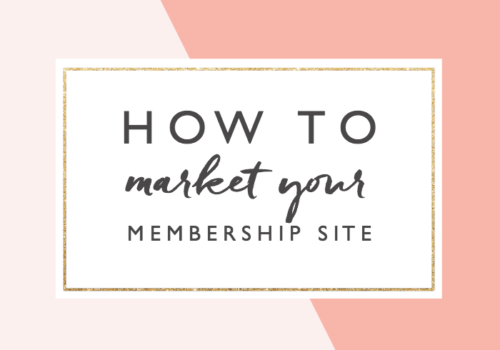 How to Market Your Membership Site and Get More Sales and Customers