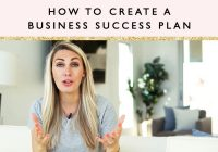 How to Create A Business Success Plan + Free Workshop & Workbook