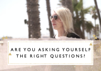 Are you asking yourself the right questions? + Free printable
