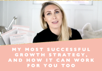 My most successful growth strategy, and how it can work for you too + free printable