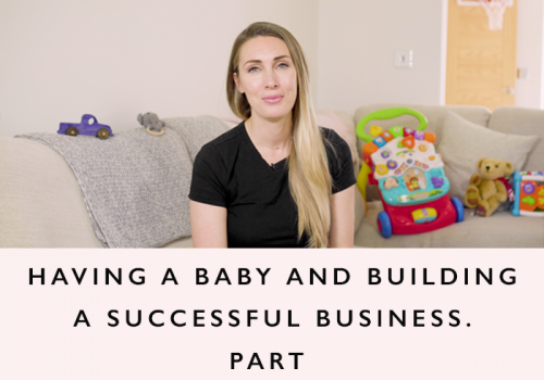 Running a business and having a baby part 2